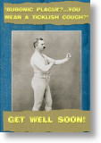 Bubonic Plague, Get Well Card