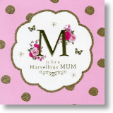 M for Marvellous - Mum