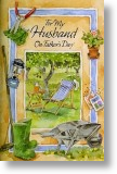 Garden Retreat - Husband