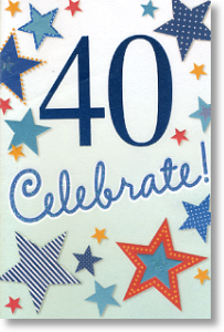 Celebrate, 40th Birthday Card