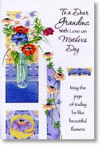 Beautiful Flowers, Grandma Mother's Day Card
