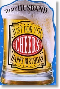 Frothy Beer, Husband Birthday Card